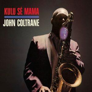 John Coltrane Kulu se mama
